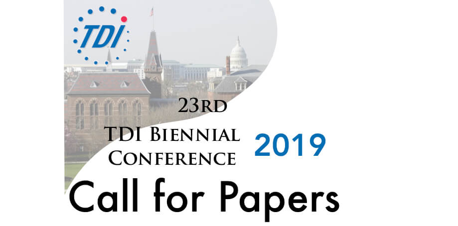 TDI 23rd Biennial Conference 2019 - Call for Papers